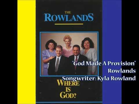 """God Made A Provision"" - Rowlands (1992)"