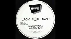 Alden Tyrell ft Mike Dunn - Touch The Sky (Original) (Clone Jack For Daze 011)