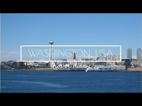 Washington, USA Travel Diary   Stephanie Liu