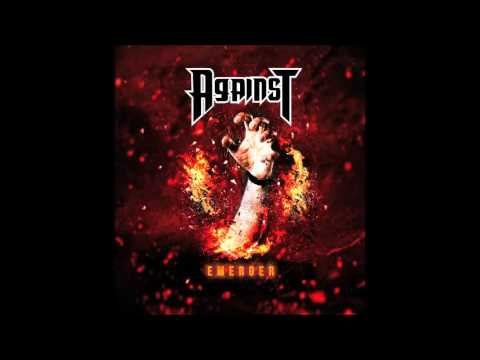 AGAINST - Emerger [Full Album]