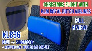 CHRISTMAS FLIGHT WITH KLM | BALI TO SINGAPORE | KL836 | B777-300ER | NOVOTEL BALI NGURAH RAI AIRPORT
