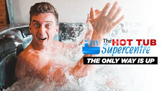 Only Way Is Up!   SKETCH   TheHotTubSupercentre