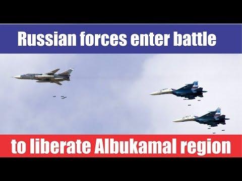 [Syria] [Al bukamal] November 14 - Russian forces enter battle to liberate Albukamal region