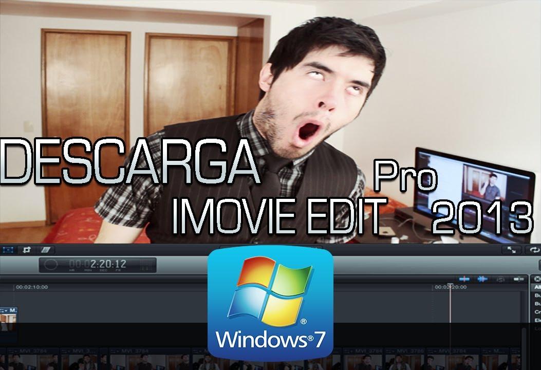 Descargar IMovie Edit Pro [Windows] ACTUALIZADO 2017