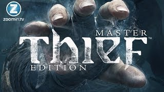 Thief : Master Thief Edition Gameplay [PC]