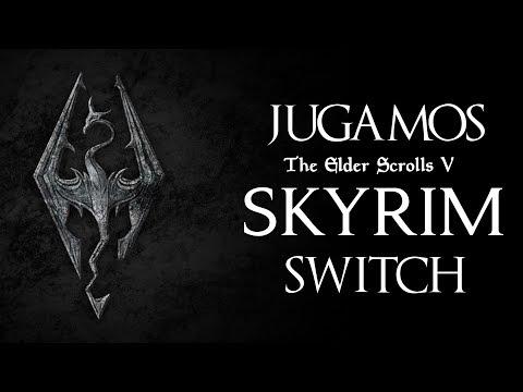 Jugamos The Elder Scrolls V: Skyrim en el Nintendo Switch