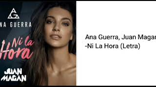 Gambar cover Ana Guerra, Juan Magan - Ni La Hora (Letra)
