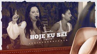 Day e Lara - Hoje Eu Sei | DVD #VaiSerBãoPraLá