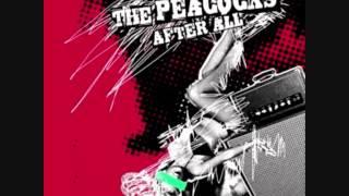 The Peacocks - Shiftless