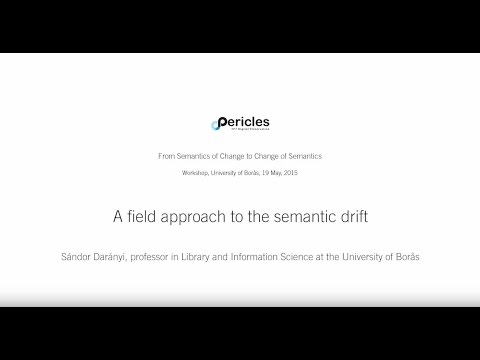 A field approach to the semantic drift - Borås workshop