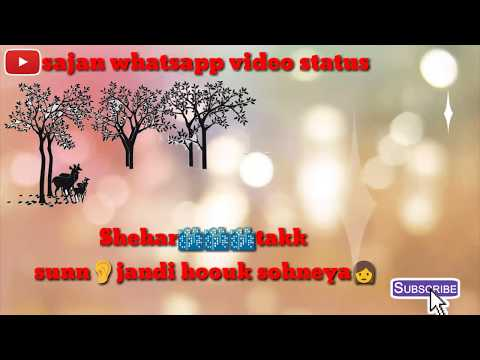 Whatsapp Status Punjabi Sajjan Razzi Song With Lyrics Heart Touching By Sajan Whatsapp Video Status