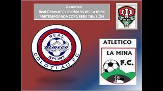 Real Olmeca FC Colotlán VS Atlético La Mina (PRETEMPORADA)