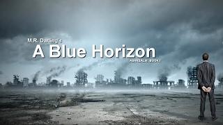 A Blue Horizon - Prologue