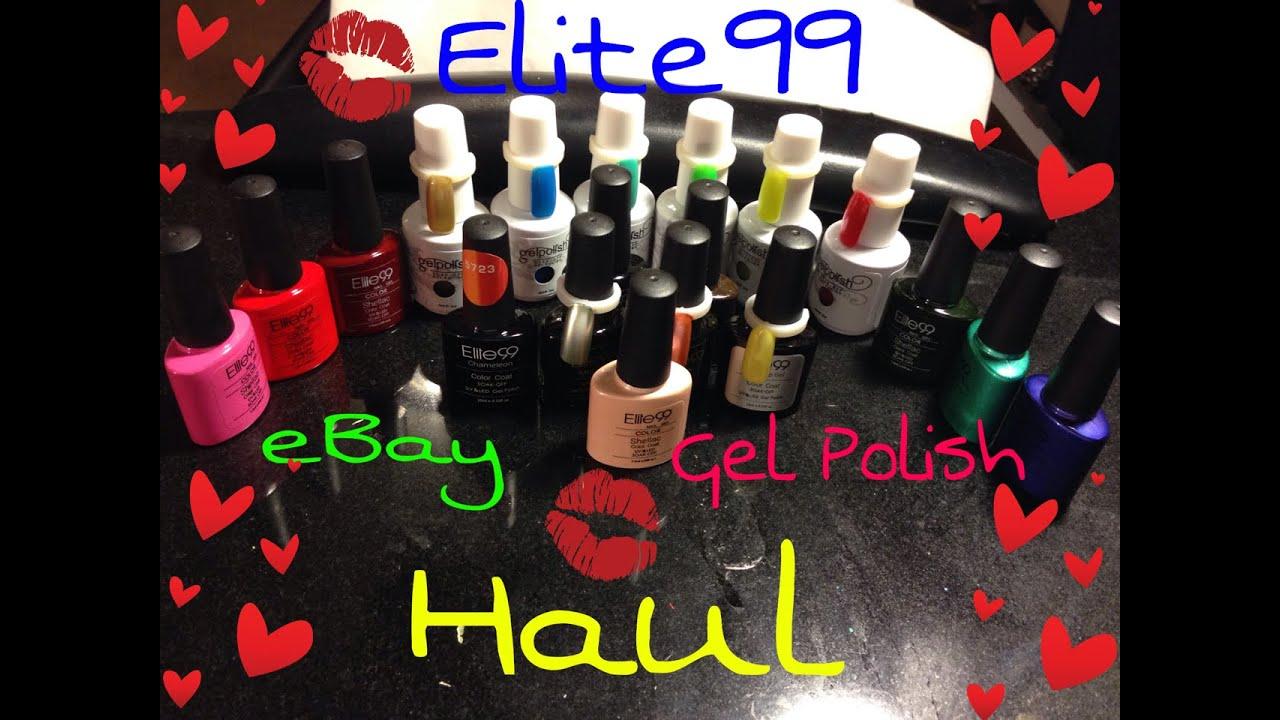 Elite99 Gel Polish Haul Ebay Youtube