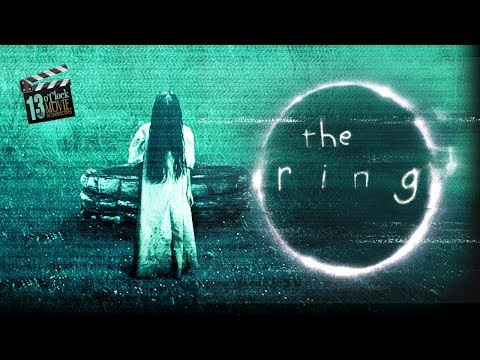 13 O'Clock Movie Retrospective: The Ring