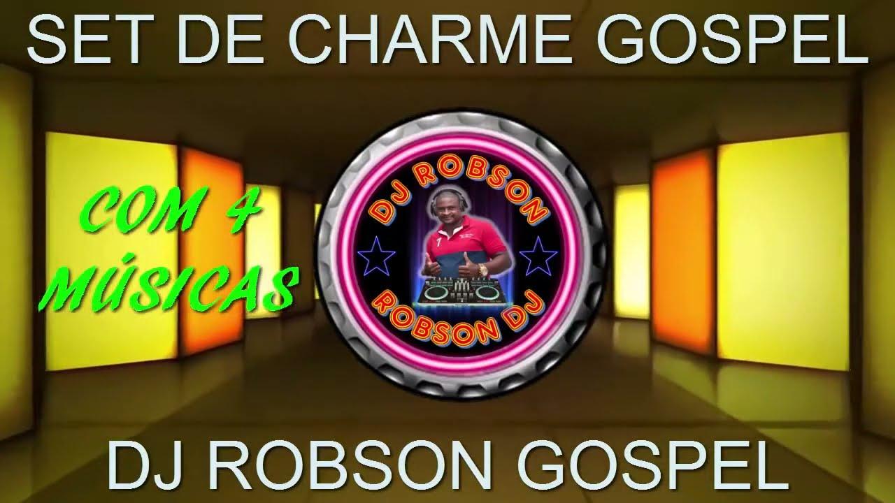 SET CHARME GOSPEL PART. 01 ( DJ ROBSON GOSPEL )