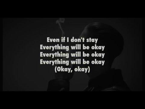 G-Eazy - Everything Will Be Okay (Ft. Kehlani) - Lyrics & Download