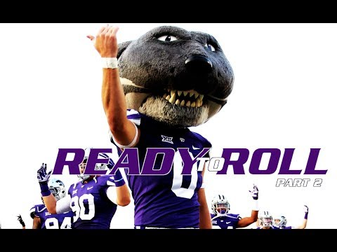 Ready To Roll Part 2 - K-State Football