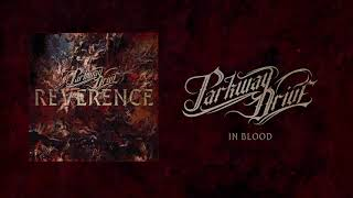 "Parkway Drive - ""In Blood"" (Full Album Stream)"