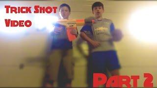 Trick Shots :Part 2 :Reece callow|Nerf edition