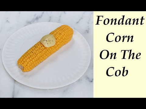 Corn On The Cob Made From Fondant With Edible Plate!