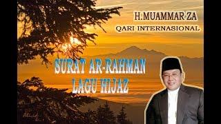 3. Ar rahman Lagu Hijaz Oleh H  Muammar ZA