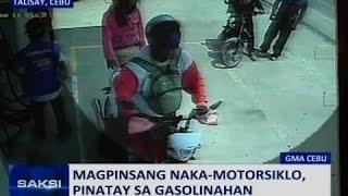 Saksi: Magpinsang naka-motorsiklo, pinatay sa gasolinahan