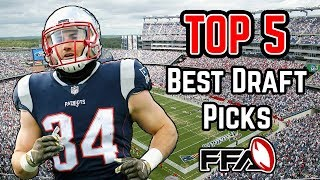 Top 5 BEST PICKS In The Draft - 2018 Fantasy Football
