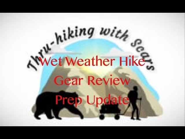 2018 Appalachian Trail Thru-hike | Ep. 10 | Testing rain gear, preparation updates