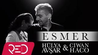 Gambar cover Ciwan Haco & Hülya Avşar - Esmer [Official Video - HD]