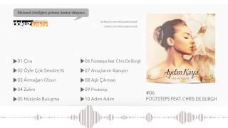 Aydan Kaya - Footsteps Feat. Chris De Burgh