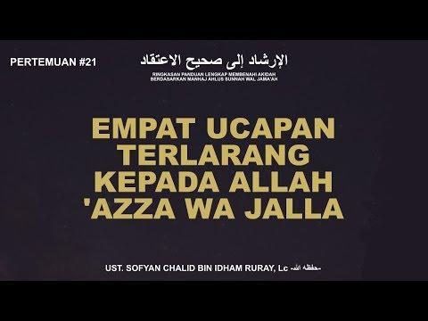 Empat Ucapan Terlarang Kepada Allah Azza Wa Jalla Youtube