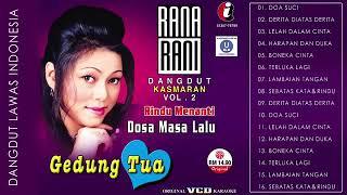 Download lagu #rana rani #rindu menanti masa lalu #full album #dangdut #terbaik sepanjang masa