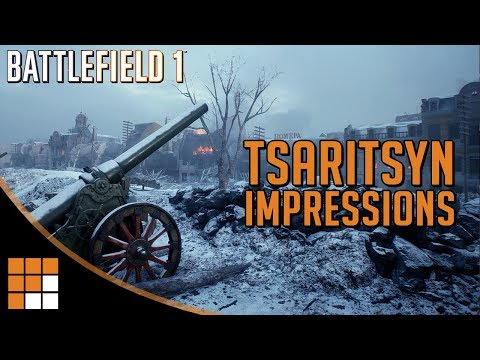 Tsaritsyn: Battlefield 1 New Russian vs. Russian Map Impressions (In The Name of the Tsar DLC)