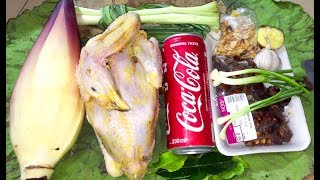 Roasted Chicken with CoCaCola and Banana Flower - Asian Food Recipes, Cambodia Food Cooking