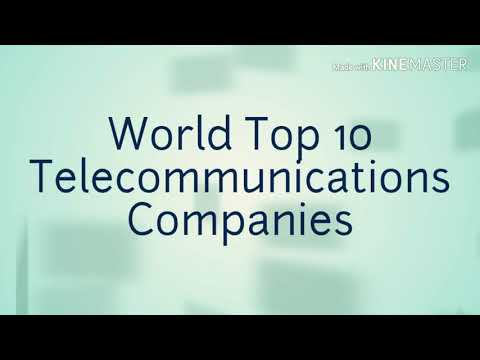 World Top 10 Telecommunications Companies