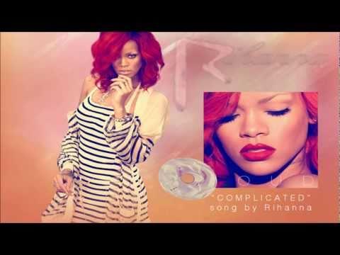 Rihanna  Complicated