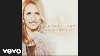 Laura Story - Till I Met You (Pseudo Video)