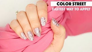 Color Street Fast Application Tips: Here is my fastest method for applying Color Street nail strips.