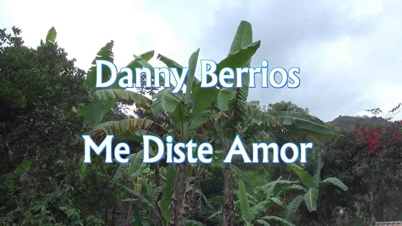 Me Diste Amor Danny Berrios Chords Chordify