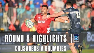 ROUND 8 HIGHLIGHTS: Crusaders v Brumbies – 2019
