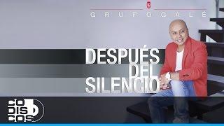 Grupo Galé - El Vacilón (Audio)