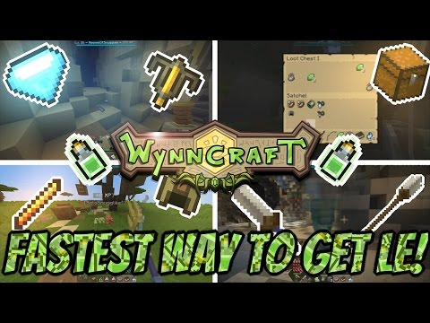 Wynncraft 1.15: UPDATED Fastest And Easiest Ways To Make LE! (1LE Per Hour At Level 10!)