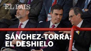 El deshielo entre Pedro Sánchez y Quim Torra