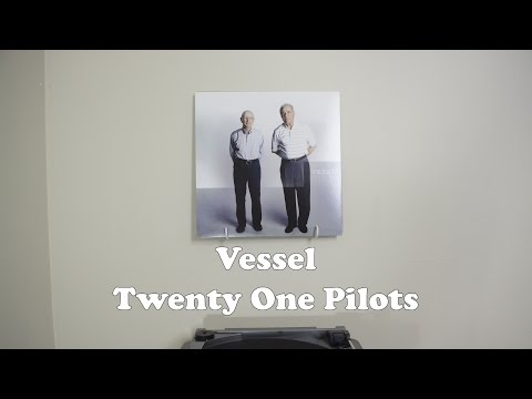 Vessel - Twenty One Pilots // Vinyl Display //