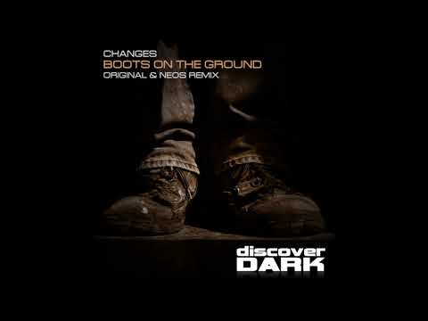 Changes - Boots on the Ground (Neos Remix)