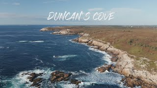 Duncan's Cove - Drone Footage