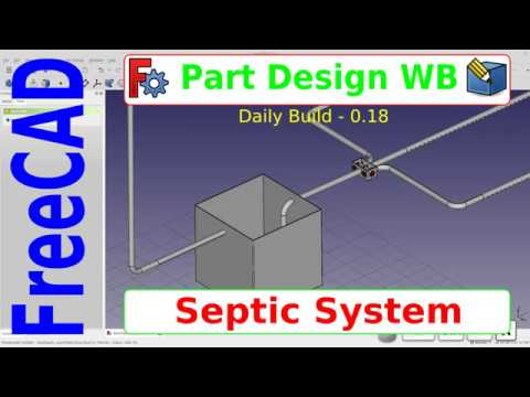 FreeCAD - Septic System Model, Focus on Path Sweep and Thickness