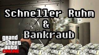 GTA Online Tipps N Tricks - Schneller Ruhm Und Bankraub!