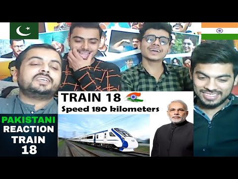 Pakistani Reacts On   INDIA's Fastest Heigh Speed Bullet TraIn 18   Start This December thumbnail